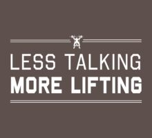 Less talking. More lifting by workout