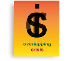 Crisis overlapping Canvas Print