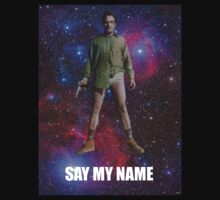 Say My Name - Breaking Bad Cosmic by Jeffreyisrich