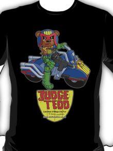Judge Tedd (2) T-Shirt