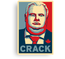 Rob Ford - CRACK Canvas Print
