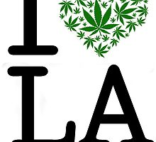 I Love LA Marijuana by turfinterbie