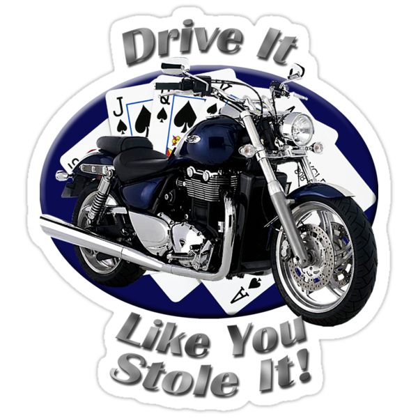 Triumph Thunderbird Drive It Like You Stole It by hotcarshirts