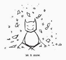 Let It Snow by webgeekist