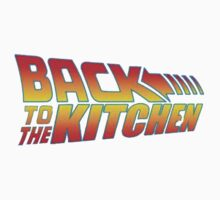 Back To The Kitchen by PleaseBuy