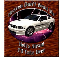 Ford Mustang GT Heaven Don't Want Me Photographic Print
