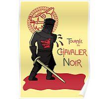 Le Chavalier Noir Poster