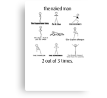 The Naked Man HIMYM Canvas Print