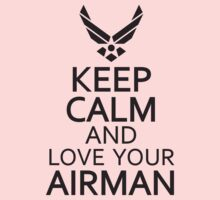 Keep Calm Love Your Airman - T Shirt Funny Humor Comedy Air Force USAF by Max Effort