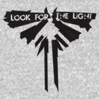 Look for the light (with text) by Joe Hickson