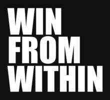 Win From Within by sebastya