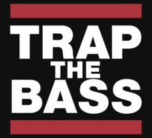 TRAP THE BASS by xNaXx