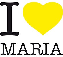 I ♥ MARIA by eyesblau
