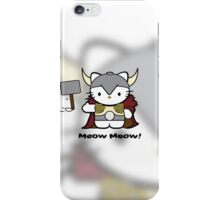 Meow Meow II Kitty Thor iPhone Case/Skin
