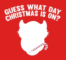 Guess What Day Christmas Is On? by BrightDesign