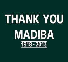 Thank You Madiba! (Nelson Mandela Tribute) by designCENTRAL