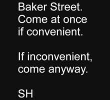 Baker Street, Come at once. by SamanthaMirosch