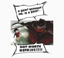Rak - Tower of God - 'A shirt without me, is a shirt not worth wearing!!!!' by Larry Scanlon