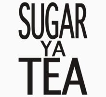 SUGAR YA TEA by sugaryatea