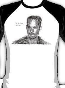 Rip Paul walker-3 T-Shirt