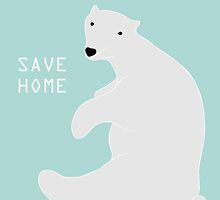 Save Home: save polar bears by Jamie Artroom