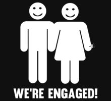 We're Engaged by bridal
