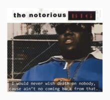 The Notorious B.I.G Quote by davidngabbana