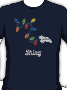 Tis the season to be Shiny T-Shirt