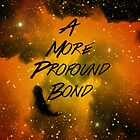 A More Profound Bond by Denice Meyer