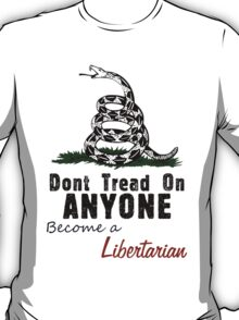 LP / Gadsden - Don't Tread on ANYONE T-Shirt