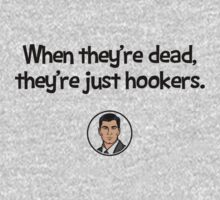 When they're dead, they're just hookers. by tdx00