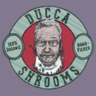Ducca Shrooms by Colin Denney