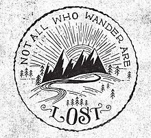 NOT ALL WHO WANDER... by Matthew Taylor Wilson