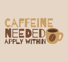 Caffeine Needed! APPLY WITHIN! by jazzydevil