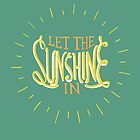 Let The Sunshine in by Patricia Santos