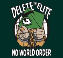 Delete The Elite - Anti Illuminati - No New World Order by mlike1
