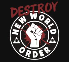 Destroy The New World Order - Anti Illuminati by mlike1