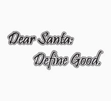 Dear Santa, define good by nektarinchen
