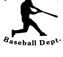 Property Of Baseball Dept by kwg2200