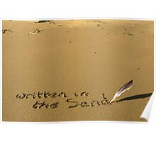 written in the sand with feather quill Poster