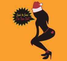 ټ♪♥Spank Me Santa, I've been Bad-Naughty-Fun X-Mas Clothing & Stickers♥♪ټ    by Fantabulous
