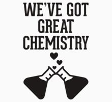 We've Got Great Chemistry by Look Human