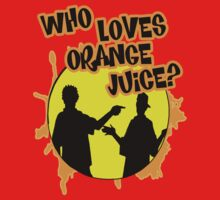 """WHO LOVES ORANGE JUICE"" - Kevin & Ken by Slightly Wrong Quotes"