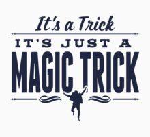 It's a Trick! T-Shirt