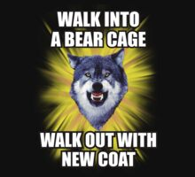 Courage Wolf - Walking into a Bear Cage Walked Out With New Coat by Yakei