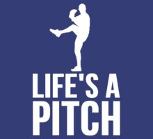 Life's A Pitch by Alan Craker