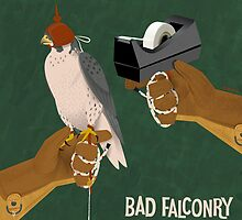 Bad Falconry by Dyna Moe