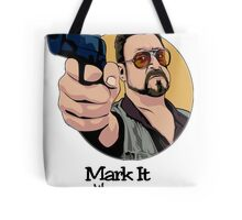 """""""Mark It Zero"""" Tote Bag"""