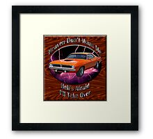 Plymouth Barracuda Heaven Don't Want Me Framed Print