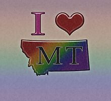 I Heart Montana Rainbow Map - LGBT Equality by LiveLoudGraphic